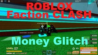Roblox Faction CLASH [BETA] -Money Glitch-