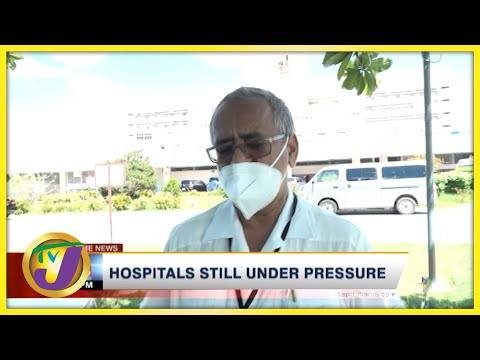 Jamaican Hospitals Buckling under Pressure | TVJ News - Sept 11 2021