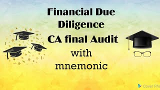 Financial Due Diligence! CA Final Audit with mnemonic! Nov 2018