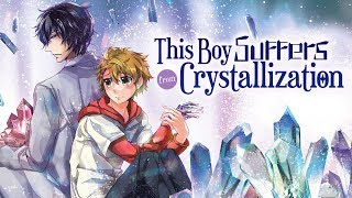 This Boy Suffers from Crystallization - English Dub Trailer (Available on Digtial & Disc)