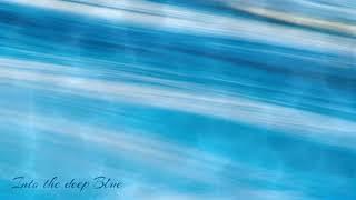 Lemon And Soul - Into The Deep Blue ft. Gil Hadash