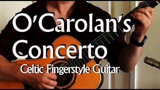 O'Carolan's Concerto arr. Duck Baker - Celtic Fingerstyle guitar