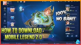 Gambar cover HOW TO DOWNLOAD MOBILE LEGEND 2.0 | EASY TUTORIAL - MOBILE LEGENDS