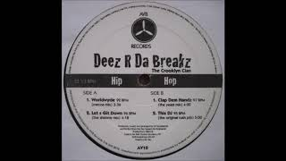 The Crooklyn Clan Deez R Da Breakz