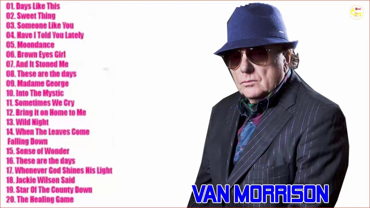 Van morrison the best of van morrison songs