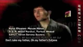 Baba Ke Zuljana with translation - Mesum Abbas 09