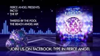 FAC15 Ft. Cathi O - Twisted By The Pool - Beach Angel Mix