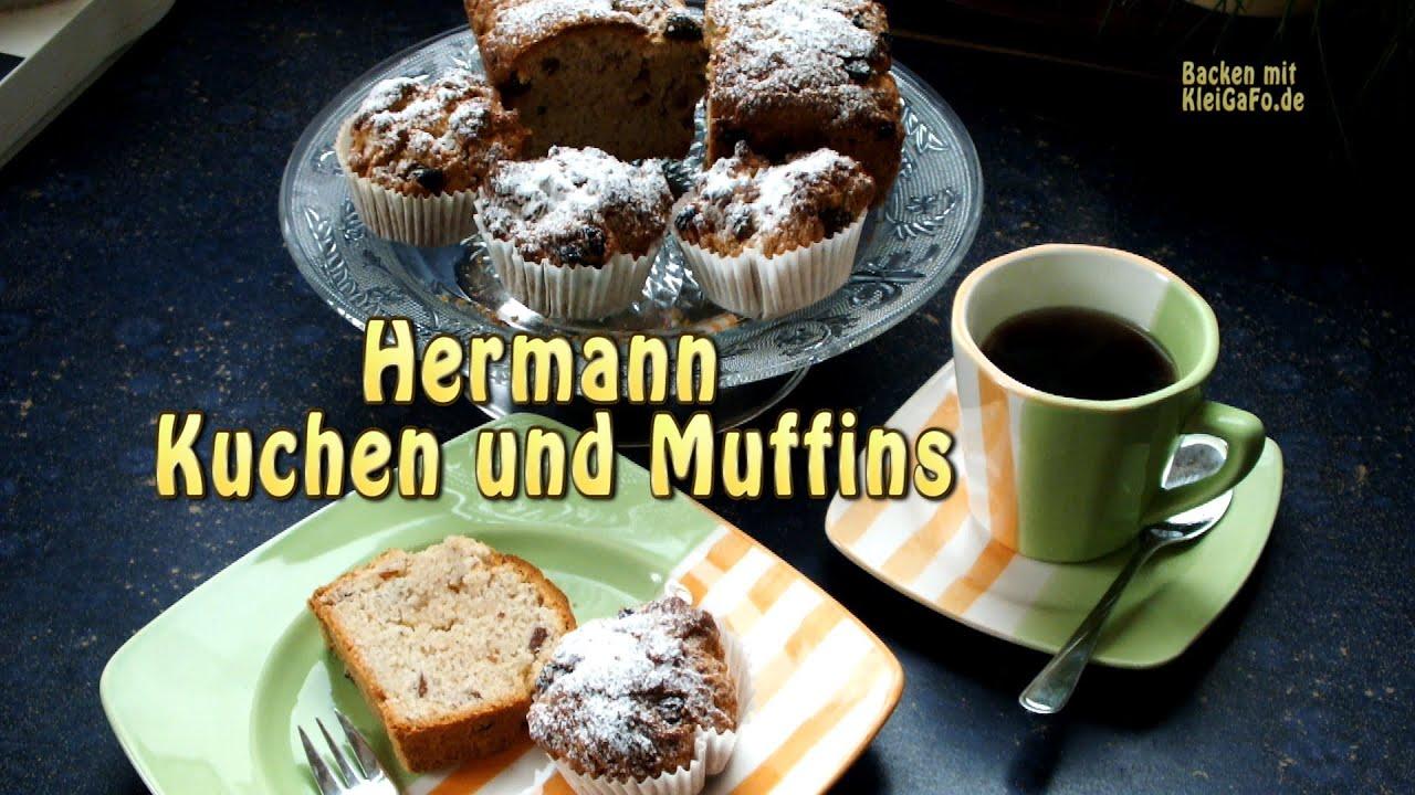 Hermann Is Back Muffins Und Kuchen Mit Weizensauerteig Gemacht