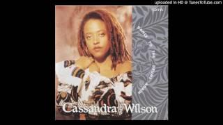 Nothing but a thang - Cassandra Wilson
