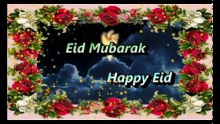 Eid Mubarak,happy Eid,wishes,greetings,sms,quotes,e-card,images,wallpapers,whatsapp Video