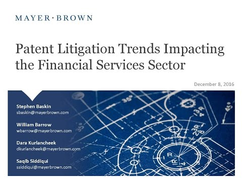 Patent Litigation Trends Impacting the Financial Services Sector