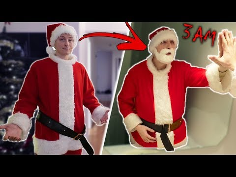 DO NOT WEAR SANTA'S SUIT AT 3 AM!! (I TURNED INTO SANTA CLAUSE!!)