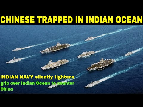 Indian Navy silently tightens grip over Indian Ocean to counter China