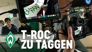 T-ROC zu taggen mit Max Kruse, Fin Bartels & Florian Kainz   SV Werder Bremen