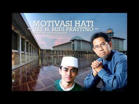 Ust. H. Budi Prayitno, Maafkan ayah yang sok tahu - Motivasi Hati -