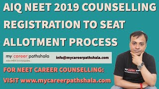 NEET 2019 | AIQ COUNSELLING REGISTRATION TO SEAT ALLOTMENT PROCESS