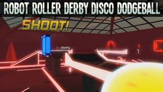 Robot Roller Derby Disco Dodgeball (Gameplay) - Part 1