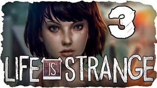 Life Is Strange Part 3