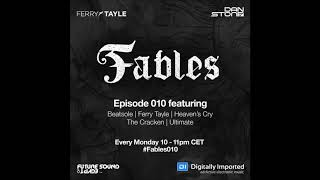 TrancEye - Distant Dream @ FABLES 010 (Ferry Tayle & Dan Stone)