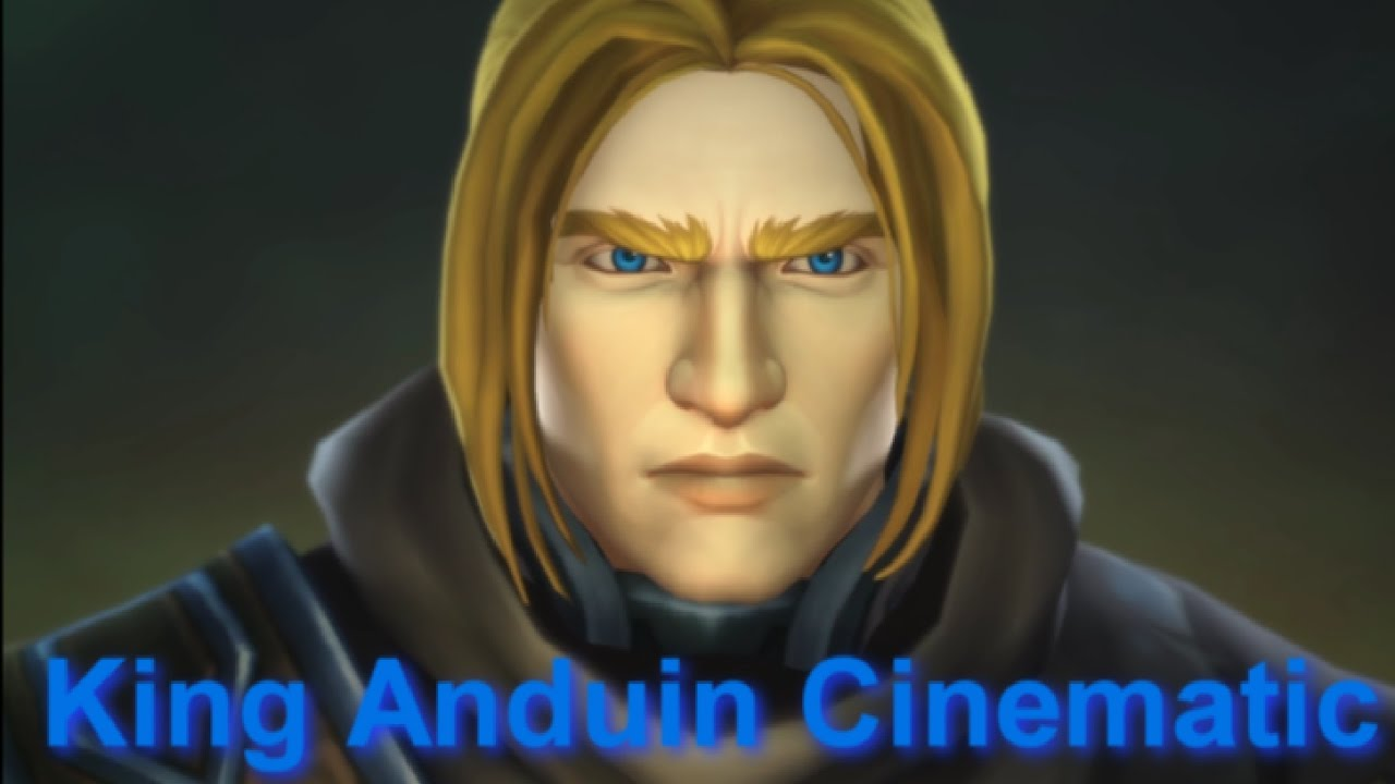 King Anduin Cinematic Broken Shore 7 2 Cinematic What A King Must Do Youtube