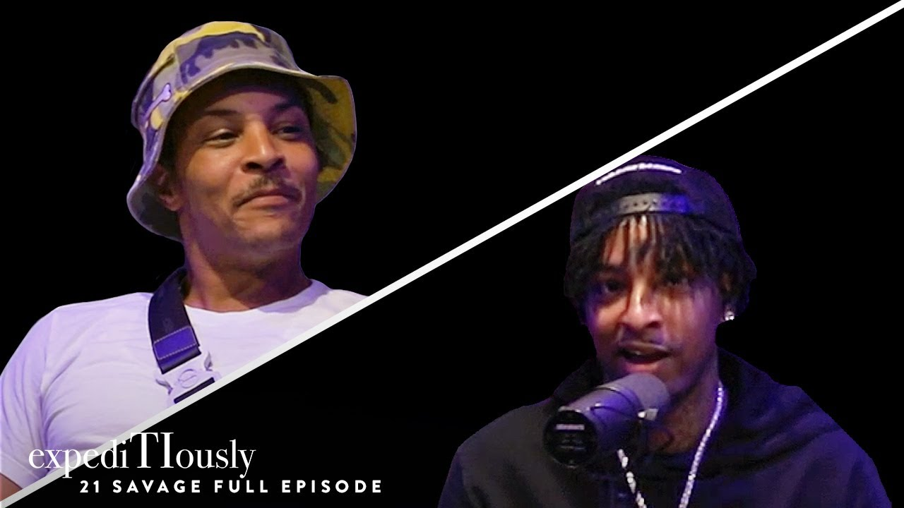 The Evolution of 21 Savage | expediTIously Podcast