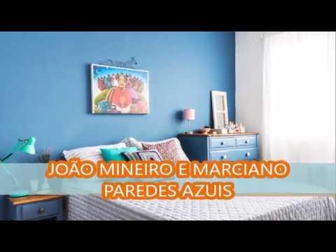 Joao Mineiro E Marciano Paredes Azuis Youtube