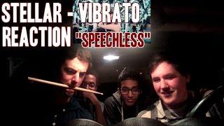 """Stellar - Vibrato MV Reaction (Non-Kpop fan) """"Speechless"""""""