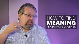 Your Career in Software and How to Find Meaning | Richard Campbell of .NET Rocks!