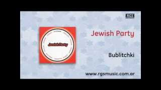 Jewish Party - Bublitchki