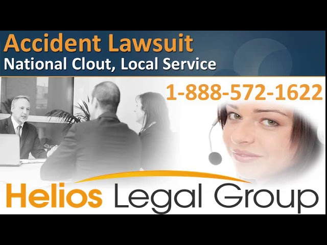 Accident Lawsuit - Helios Legal Group - Lawyers & Attorneys
