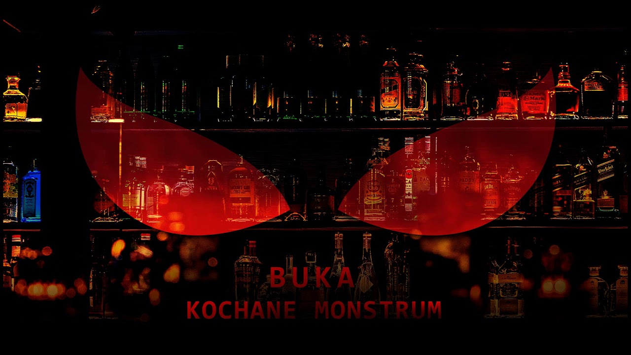 Buka - Kochane monstrum (official audio)