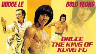 BRUCE KING OF KUNG FU - FULL MARTIAL ART MOVIE - BRUCE LE & BOLO YEUNG - BLACK BELT MOVIE NIGHT