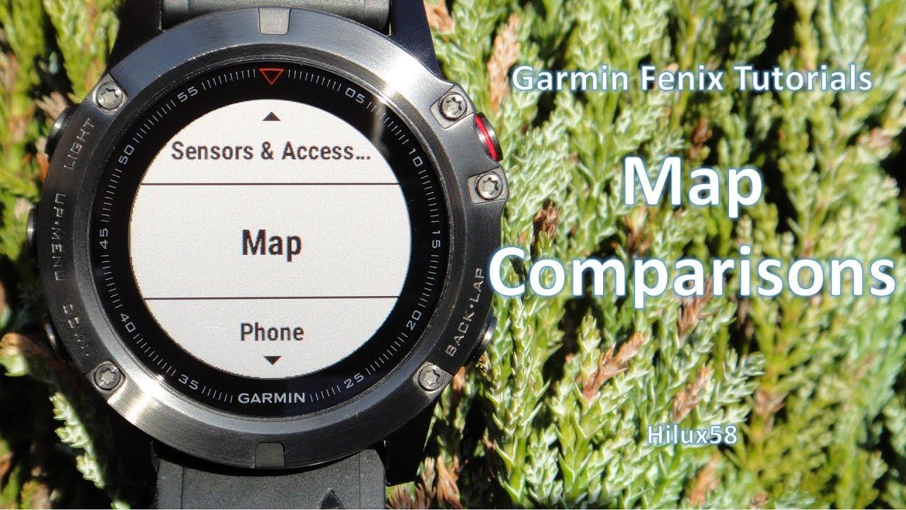 Garmin Fenix 5x And 5 Plus Tutorials Map Comparisons Youtube
