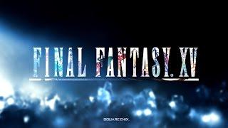Final Fantasy XV - Первая глава   Xbox One, Playstation 4