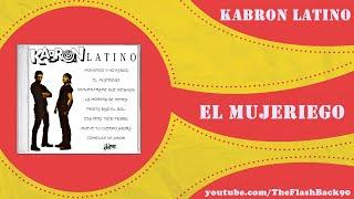 Kabron Latino - El Mujeriego (Latin House Mix)