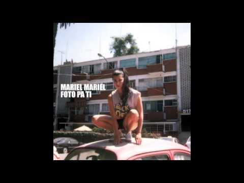 MARIEL MARIEL - FOTO PA TI - EP [FULL ALBUM]