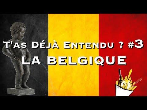LA BELGIQUE - T'as Déjà Entendu ? #3