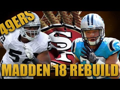 Rebuilding the San Francisco 49ers! | Madden 18 Franchise Best Wide Receiver Core Ever!