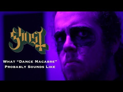 """What Ghost's """"Dance Macabre"""" Probably Sounds Like"""