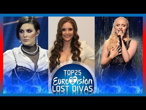 TOP25 Lost (Songs) Divas that won't be at Eurovision 2019