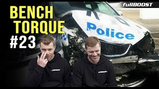 BENCH TORQUE #23 | Fake project cars, smoking darts & character number plates | fullBOOST