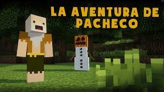 LA AVENTURA DE PACHECO | ESPECIAL 1 MILLÓN!!! Minecraft