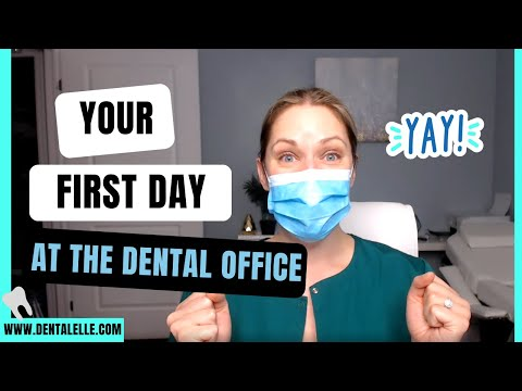 Dental Assistant's First Day On The Job!