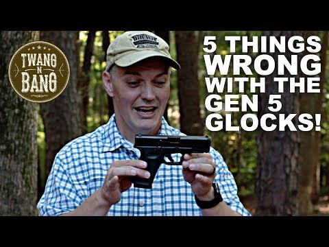 5 Things *WRONG* with Gen 5 Glocks!