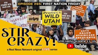Stir Crazy! Episode #65: First Nation Friday