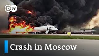 Moscow: 41 dead in Aeroflot crash at Sheremetyevo Airport | DW News
