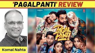 'Pagalpanti' review | Komal Nahta