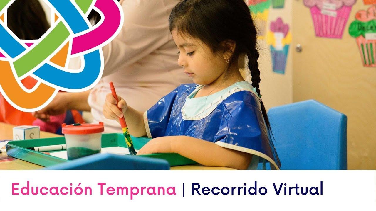 Educación Temprana | Recorrido Virtual