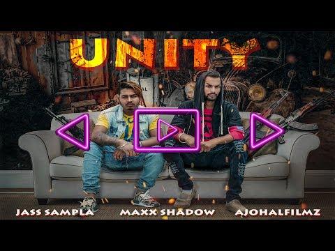UNITY|| OFFICIAL SONG|| JASS SAMPLA||MAXX SHADOW||AJOHALFILMZ