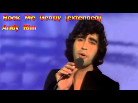 Rock Me Gently [extended] - Andy Kim